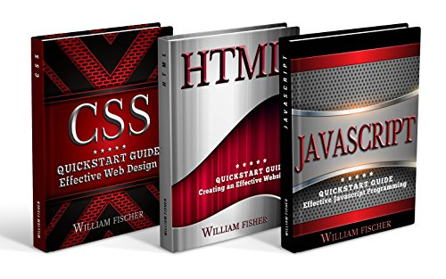 Programming: Programming QuickStart Box Set - HTML, Javascript & CSS (Programming, HTML, Javascript, CSS, Computer Programming) (English Edition)