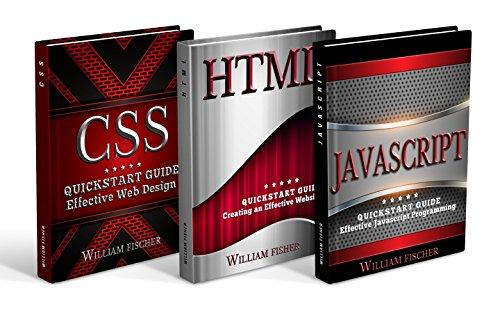 Programming: Programming QuickStart Box Set - HTML, Javascript & CSS (Programming, HTML, Javascript, CSS, Computer Programming) (English Edition)