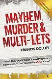 Mayhem, Murder & Multi-Lets by Francis Dolley