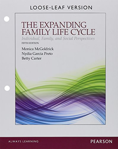 Compare Textbook Prices for The Expanding Family Life Cycle: Individual, Family, and Social Perspectives, Enhanced Pearson eText with Loose-Leaf Version -- Access Card Package 5 Edition ISBN 9780134130545 by McGoldrick, Monica,Garcia Preto, Nydia A.,Carter, Betty A.