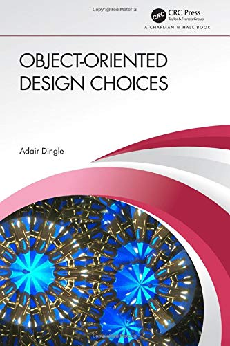 Object-Oriented Design Choices Front Cover