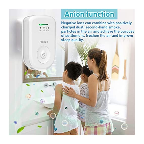Air purifiers plug in for home, mini odor eliminator丨ozone negative ion dual function丨ionizer to remove smoke pet toilet… 2 🍃2-in-1 pluggable air purifier: cornmi air purifier has a built-in ozone and negative ion generator. Ozone has a strong oxidative decomposition ability, and negative ions can absorb dust. The combination of these two functions can effectively eliminate pet odor, secondhand smoke and kitchen oil fume, allowing you to enjoy natural fresh air at home. 🍃ozone deodorization function: the deodorizer can achieve the purpose of comprehensive and efficient cleaning by short-term releasing low-concentration o₃. O₃ has strong permeability, diffusibility and decomposition ability, which can effectively eliminate harmful substances and smells in the air. 🍃anion purification function: the air ionizer can produce anion, combine with the dust that are positive ions in the air and sink to the ground, avoiding the danger of inhaling floating objects. And achieve the removal of cigarette smoke, oil fumeand other particles matter. Effectivelyrefresh the air and improve the quality of sleep.