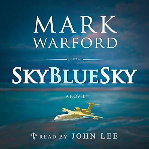 Sky Blue Sky audiobook cover art