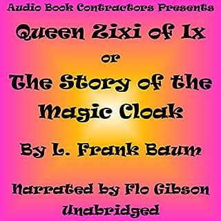 Queen Zixi of Ix: The Story of the Magic Cloak Titelbild
