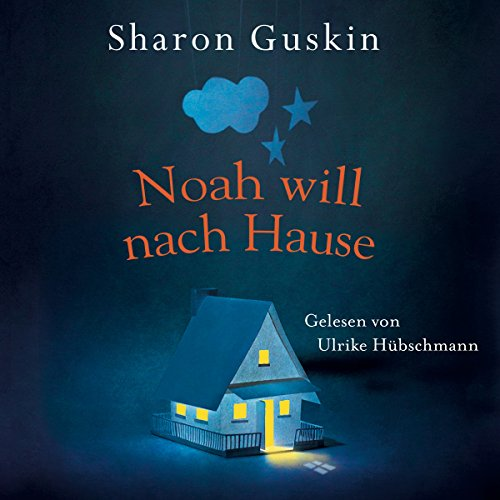 Noah will nach Hause audiobook cover art
