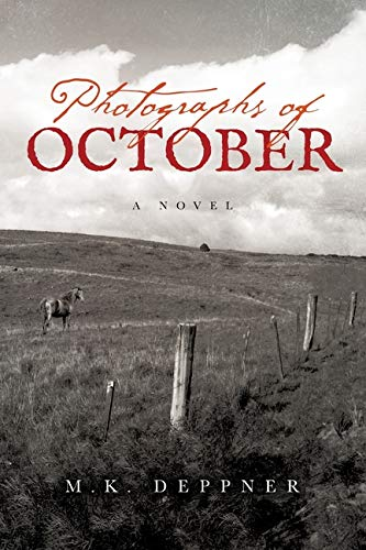 Photographs of October: A Historical Thriller from America's Heartland