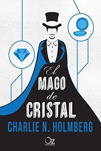 El mago de cristal (El mago de papel nº 2)