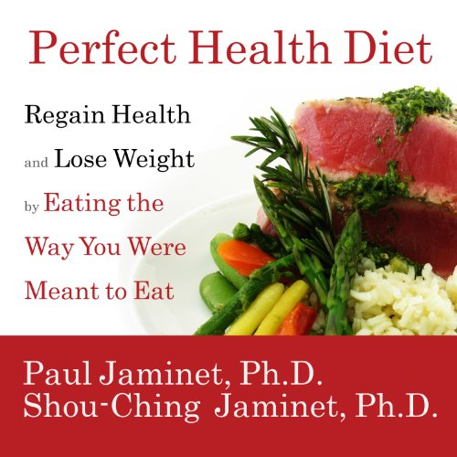 Perfect Health Diet     Regain Health and Lose Weight by Eating the Way You Were Meant to Eat              Written by:                                                                                                                                 Paul Jaminet,                                                                                        Shou-Ching Jaminet                               Narrated by:                                                                                                                                 John Pruden                      Length: 13 hrs and 42 mins     1 rating     Overall 5.0