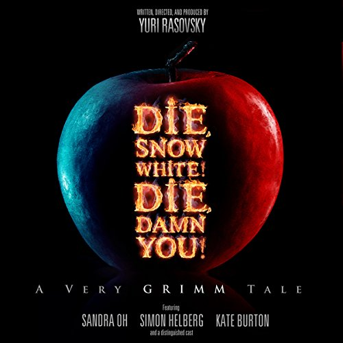 Die, Snow White! Die, Damn You! audiobook cover art