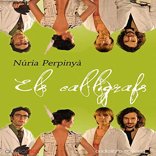 Els cal·lígrafs [The Calligraphs] (Audiolibro en catalán) audiobook cover art