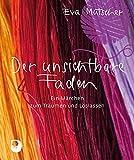 Der unsichtbare Faden von Eva Mutscher