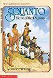 Squanto, Friend of the Pilgrims (Scholastic Biography)