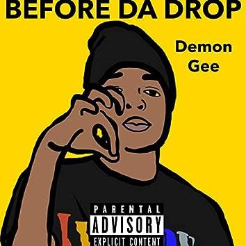 Before Da Drop