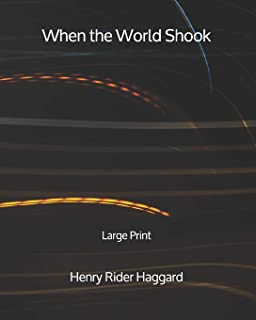 When the World Shook - Large Print