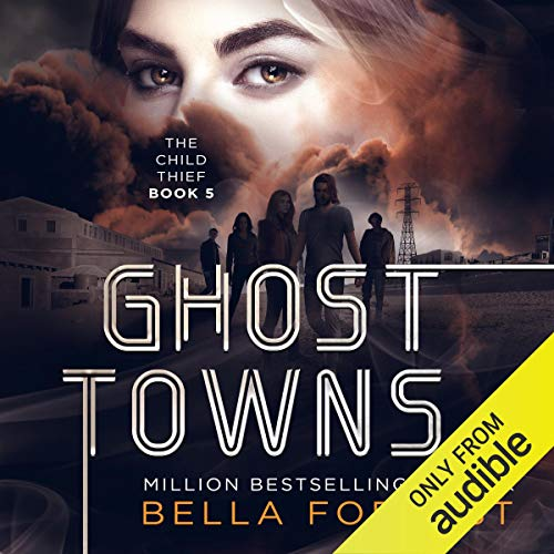 Ghost Towns: The Child Thief, Book 5