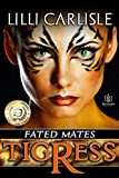 Tigress (Fated Mates Book 1)