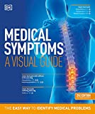 Medical Symptoms: A Visual Guide, 2nd Edition: The Easy Way to...
