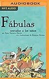 Fábulas Contadas A Los Niños (Narración en Castellano) (Classicos contados a los niños)