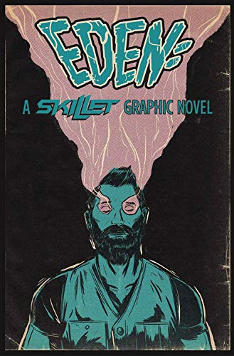 Compare Textbook Prices for Eden:A Skillet Graphic Novel  ISBN 9781940878294 by Skillet,Random Shock,Hunt, Chris