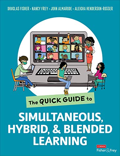 The Quick Guide to Simultaneous, Hybrid, and Blended Learning