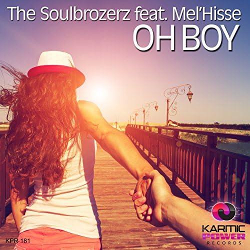 The Soulbrozerz feat. Mel'Hisse