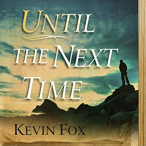 Until the Next Time audiobook cover art