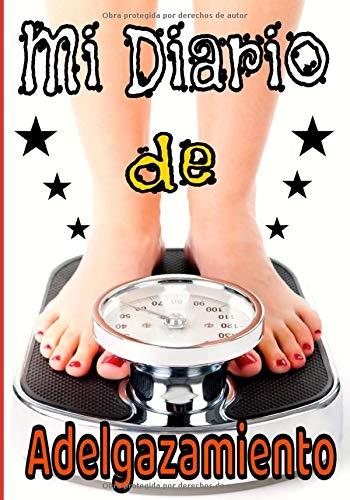 Mi diario de adelgazamiento: Folleto del Programa de Pérdida de Peso para para las mujeres. Seguimiento nutricional y de actividades deportivas ... por un período de 3 meses, si se desea)
