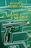 Carbone modifié - Altered Carbon, T1 - Format Kindle - 9782820500151 - 2,99 €