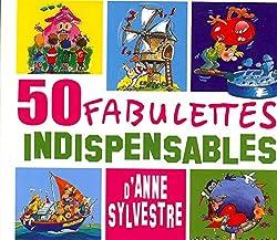Les 50 Fabulettes Indispensables