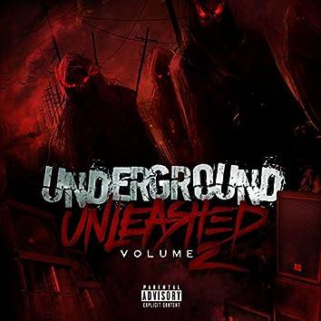 Underground Unleashed, Vol. 2