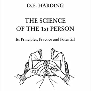 The Science of the First Person                   By:                                                                                                                                 Douglas Harding                               Narrated by:                                                                                                                                 Richard Lang                      Length: 3 hrs and 17 mins     7 ratings     Overall 4.7