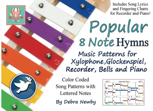 Price comparison product image Popular 8 Note Hymns: Music Patterns for Xylophone,  Glockenspiel,  Recorder,  Bells and Piano (Popular 8 Note Songs) (Volume 2)