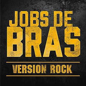 Jobs de bras (Version Rock) (Single)