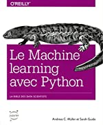 Machine learning avec Python - Collection O'Reilly d'Andreas C.MUELLER