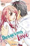 Dangerous love T01