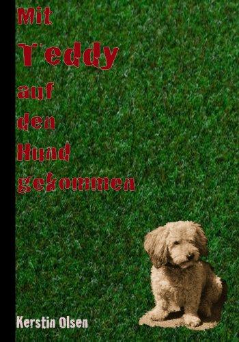 Mit Teddy auf den Hund gekommen