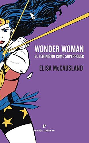 Wonder Woman: El feminismo como superpoder (VARIOS)