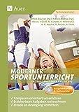 Moderner Sportunterricht in Stundenbildern 5-7: Kompetenzorientiert unterrichten, erzieherische Aufgaben wahrnehmen, Bewegungsfreude vermitteln (5. bis 7. Klasse) - Alfred Bleicher