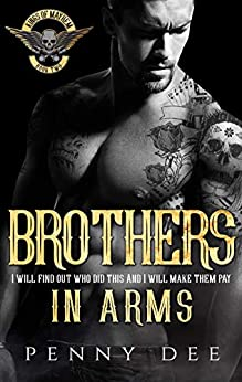 Brothers in Arms (The Kings of Mayhem Book 2) by [Penny Dee]