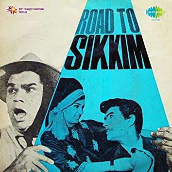 """Tum Jahan Ho Wahan (From """"Road To Sikkim"""") - Single"""