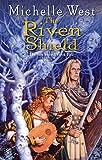 The Riven Shield (The Sun Sword Book 5)