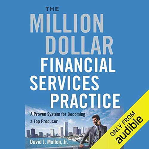 The Million-Dollar Financial Services Practice cover art