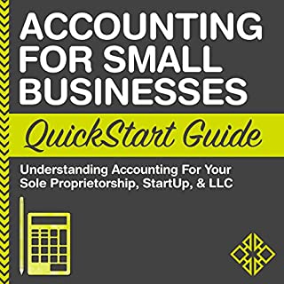 Accounting for Small Businesses QuickStart Guide audiobook cover art