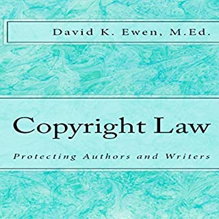 Copyright Law: Protecting Authors and Writers audiobook cover art