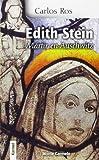 Edith Stein: mártir en Auschwitz (Karmel (monte Carmelo))