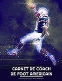 Carnet de Coach de Football Américain: | 102 pages,  21,6 cm x 27,9 cm | Idée de cadeau pour ton coach de foot américain
