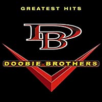 The Doobie Brothers Greatest Hits by DOOBIE BROTHERS (2015-12-02)