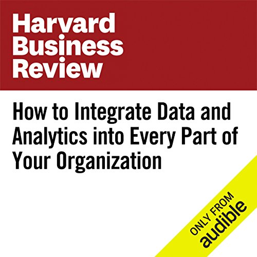 How to Integrate Data and Analytics Into Every Part of Your Organization                   By:                                                                                                                                 Carl Carande,                                                                                        Paul Lipinski,                                                                                        Traci Gusher                               Narrated by:                                                                                                                                 Fleet Cooper                      Length: 9 mins     Not rated yet     Overall 0.0