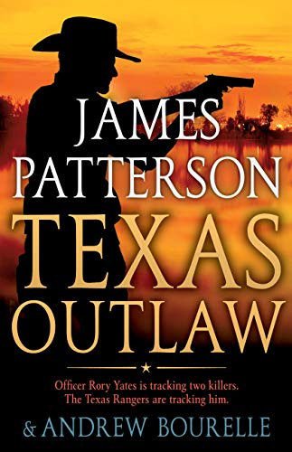Texas Outlaw (A Texas Ranger Thriller Book 2)
