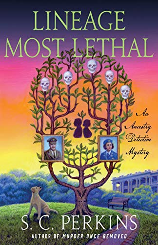 Lineage Most Lethal: An Ancestry Detective Mystery (Ancestry Detective (2))